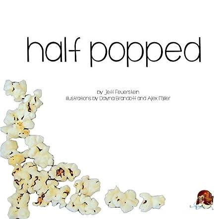 Half Popped