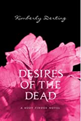 Desires of the Dead (Body Finder Book 2) Kindle Edition