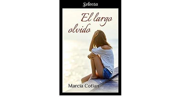 El largo olvido (Spanish Edition) - Kindle edition by Marcia ...