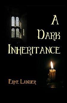 A Dark Inheritance: A Modern Vampire Novel by [Lander, Erme]