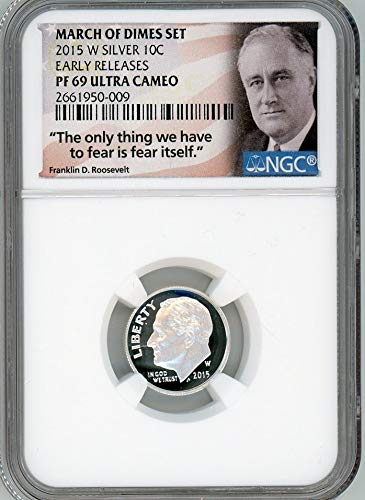 (2015 W Roosevelt Dimes Early Release Label Dime PF-69 Ultra Cameo NGC)