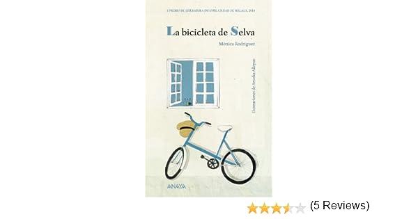 La bicicleta de Selva LITERATURA INFANTIL 6-11 años - Premio ...
