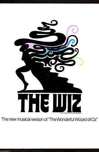 "Stephanie Mills""THE WIZ"" Tiger Haynes/Ted Ross/Andre de Shields/Geoffrey Holder 1975 Souvenir Program"