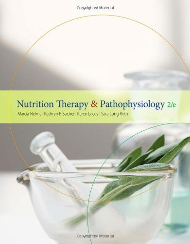 Download By Marcia Nelms Nutrition Therapy and Pathophysiology (2nd Edition) ebook