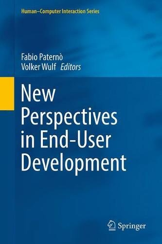 New Perspectives in End-User Development (Human-Computer Interaction)