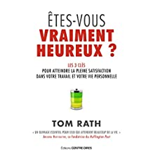 Êtes-vous vraiment heureux (French Edition)
