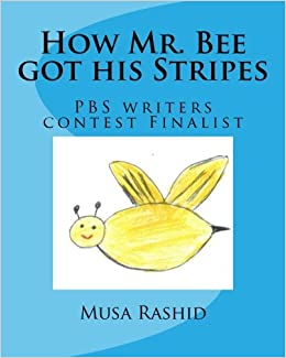 How Mr. Bee got his Stripes: PBS writers contest Finalist ...
