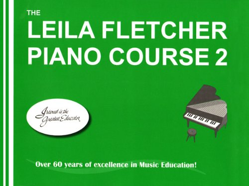 LF002 - The Leila Fletcher Piano Course Book 2 - Fletcher Piano