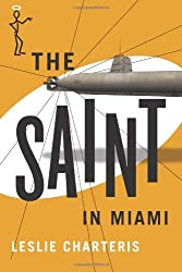 The Saint in Miami (The Saint Series)