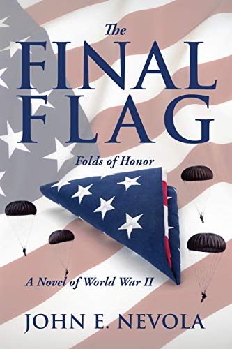 Book: The Final Flag - Folds of Honor by John E. Nevola