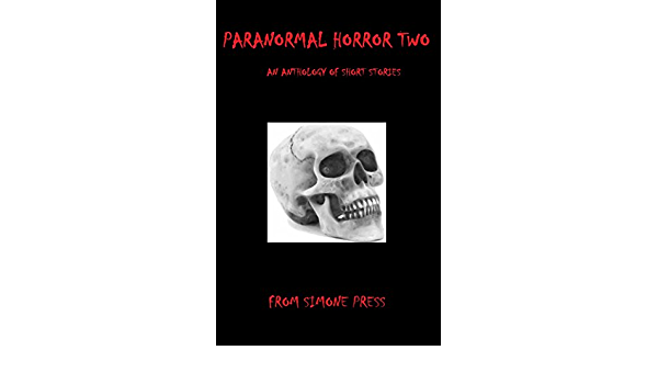 Paranormal Horror Two: An Anthology (English Edition) eBook ...
