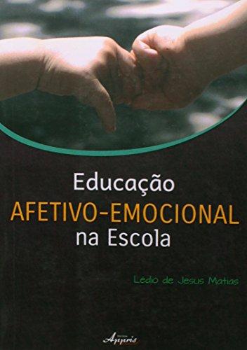 Educação Afetivo-Emocional na Escola