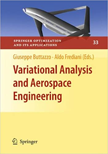 Variational Analysis and Aerospace Engineering (Springer Optimization and Its Applications)