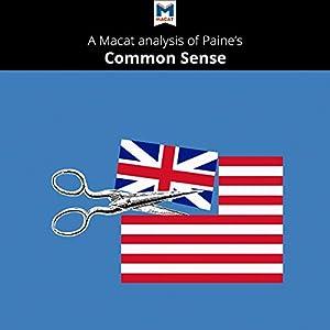 A Macat Analysis of Thomas Paine's Common Sense Audiobook
