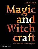 Magic and Witchcraft, Nevill Drury, 0500285144