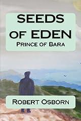 Seeds of Eden: Prince of Bara (Volume 3) Paperback