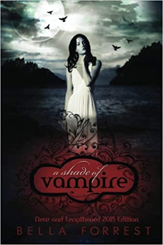 A Shade Of Vampire: Amazon co uk: Bella Forrest