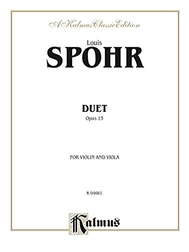 Duet, Opus 13 : For Violin and Viola: 0 (Kalmus Edition)