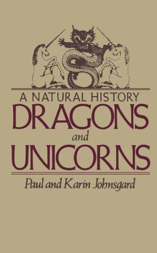 Dragons and Unicorns: A Natural History