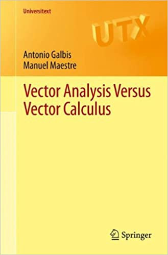 Vector Analysis Versus Vector Calculus (Universitext): Amazon.es: Antonio Galbis, Manuel Maestre: Libros en idiomas extranjeros