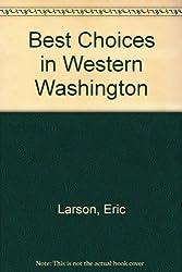 Best Choices in Western Washington