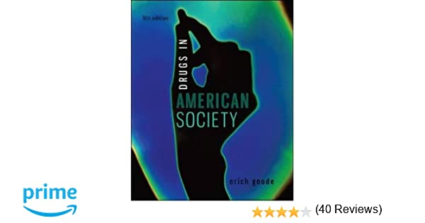 Drugs in american society erich goode 9780078026591 amazon drugs in american society erich goode 9780078026591 amazon books fandeluxe Gallery