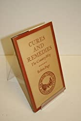 Cures and Remedies: The Country Way (Country Way Books)