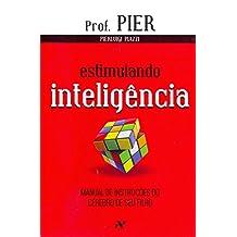 Estimulando Inteligência. Manual de Instruções do Cérebro de Seu Filho - Volume 2