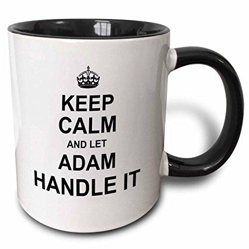 3dRose 233172_4 Keep Calm and Let Adam Handle it - funny personal name Ceramic Mug, 11 oz, Black/White
