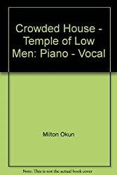 Crowded House - Temple of Low Men: Piano - Vocal