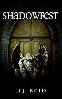 Shadowfest: A Dark Fantasy Adventure by [Reid, D.J.]