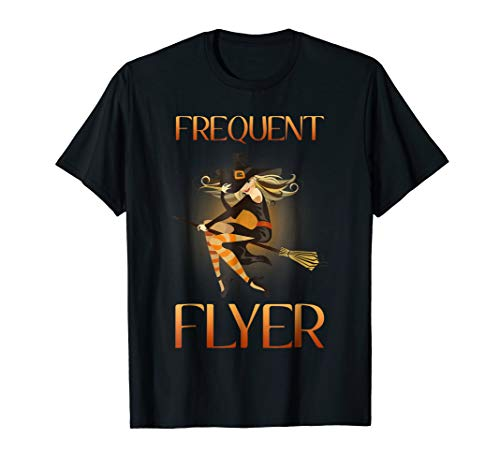 Frequent Flyer Funny Halloween Witch T-Shirt ()