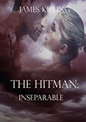 The Hitman: Inseparable (Hitman Series #2)