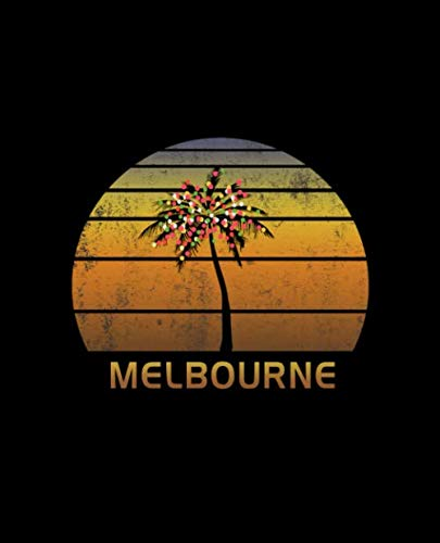 Melbourne: Christmas Journal Notebook With Retro Australian Sunset. Complete Shopping Organizer Holiday Food Meal Party Planner Budget Expense Tracker With Soft Cover 7.5 x 9.25, 120 Pages. (Christmas Events Melbourne)