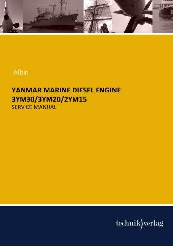 YANMAR MARINE Diesel Engine 3YM30/3YM20/2YM15: Service Manual Yanmar Marine Diesel Engines