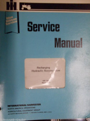 International Hydraulic Accumulators OEM Service Manual