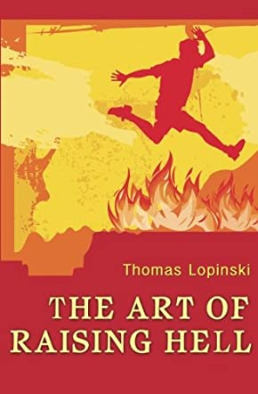 The Art of Raising Hell