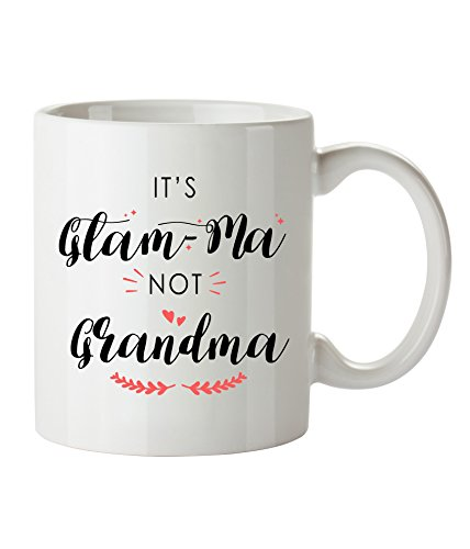 Glama Mug - Glam-Ma not Grandma - Best Funny Coffee and Tea Mugs for Grandma & Glamma - I love My Super Glam-Ma Gifts - 11oz Ceramic - DesignsByK
