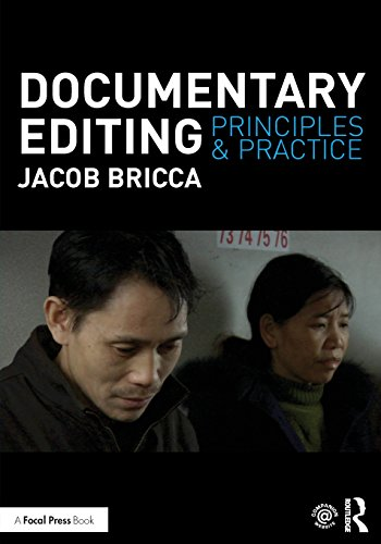 Documentary Editing: Principles & Practice
