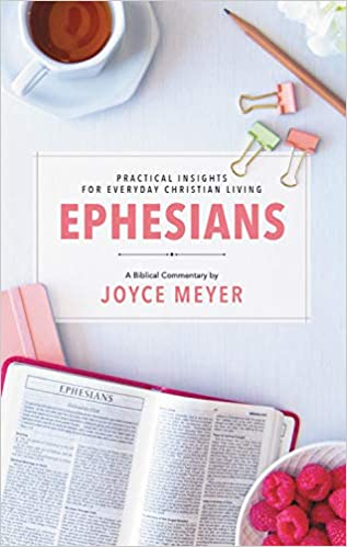 Ephesians Biblical Commentary Deeper Life Joyce Meyer New Joyce Meyer Enjoying Everyday Life Quotes