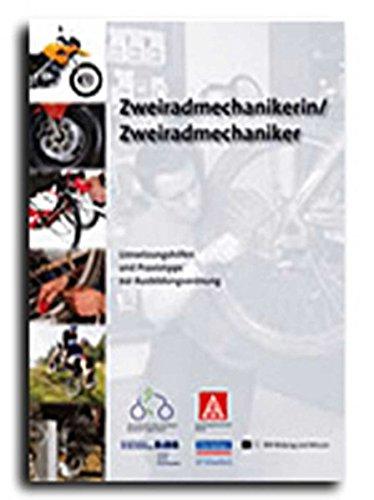 Zweiradmechaniker / Zweiradmechanikerin: Umsetzungshilfen und Praxistipps, mit CD-ROM Ausbildung gestalten