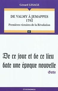 De Valmy à Jemappes 1792 par Gérard Lesage