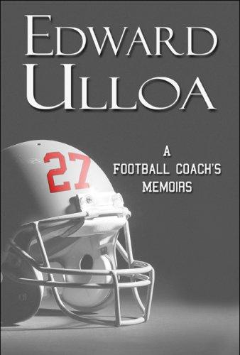 27: A Football Coach's Memoirs