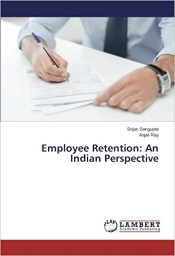 Employee Retention: An Indian Perspective
