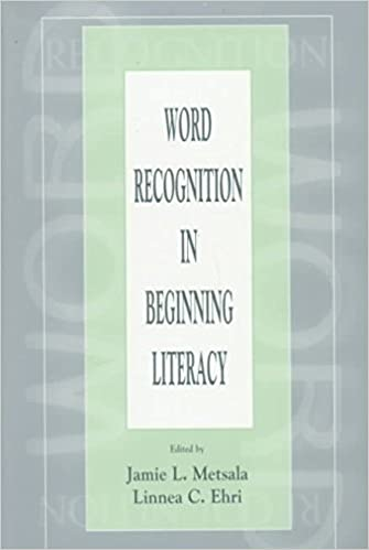 [(Word Recognition in Beginning Literacy)] [Author: Jamie L. Metsala] published on (May, 1998)