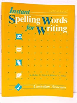 instant spelling words for writing level e yellow robert g forest