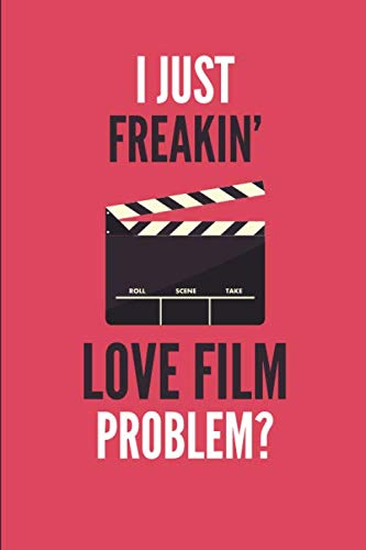 Polaroid Notepad - I Just Freakin' Love Film: Movie Lover's Lined Notebook Journal 110 Pages Great Gift