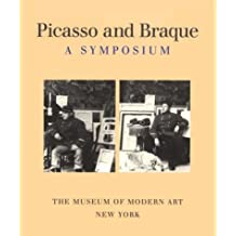 Picasso and Braque: A Symposium; The Museum of Modern Art: The Museum of Modern Art by William Rubin (1992-11-02)