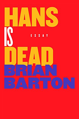 Hans Is Dead by [Barton, Brian]