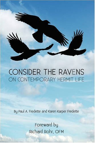 Consider the Ravens: On Contemporary Hermit Life ebook